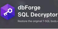 [SQLSERVER] Giải mã Store Procedure đã được mã hóa bằng phần mềm dbForge SQL Decryptor