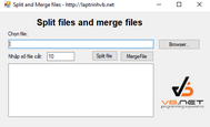 [C#] Hướng dẫn Split files and Merge files