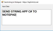 [C#] Hướng dẫn gởi dữ liệu Text từ ứng dụng sang chương trình Notepad