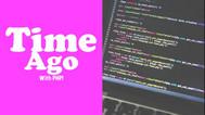 [PHP] Chia sẽ hàm định dạng ngày tháng giống facebook