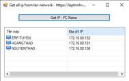 [C#] Hướng dẫn lấy tất cả các ip cùng lớp mạng trong mạng LAN