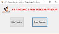 [C#] Hướng dẫn viết ứng dụng ẩn và hiện Taskbar Windows