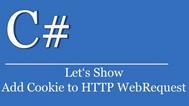 [C#] Hướng dẫn thêm cookie vào Http Request website