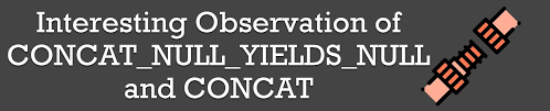 CONCAT_NULL_YIELDS_NULL