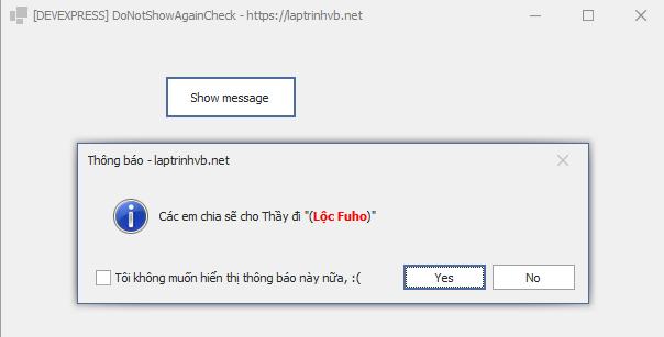 [DEVEPXRESS] Hướng dẫn sử dụng Do not show message Again trong XtraMessageBox Winform