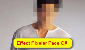 [C#] Hướng dẫn tạo hiệu ứng che mờ khuôn mặt (Effect Fixeler Face)