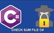 [C#] Checksum File trong lập trình Csharp