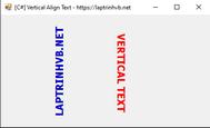 [C#] Hướng dẫn thiết kế Label Vertical Align Text trong Winform
