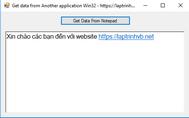 [C#] Hướng dẫn đọc dữ liệu Text từ chương trình Notepad sử dụng Win32