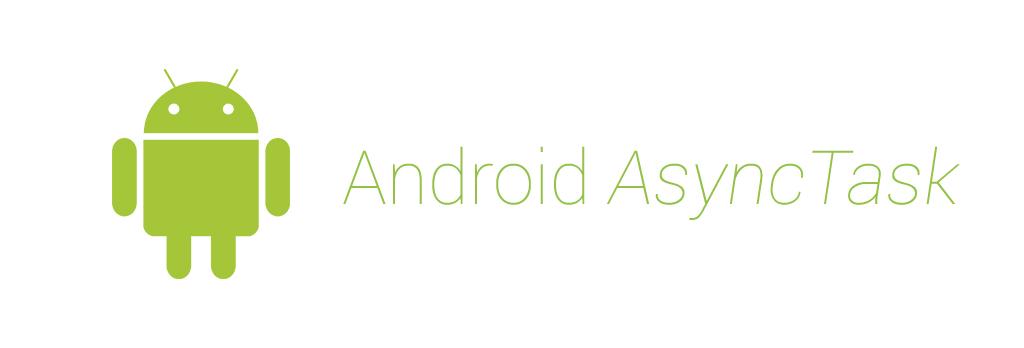 Lập trình android - Xử lý bất đồng bộ với AsyncTask trong Android