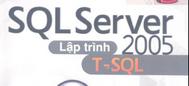 Giáo trình SQL Server 2005 cơ bản và nâng cao  - Phạm Hữu Khang (2 cuốn)