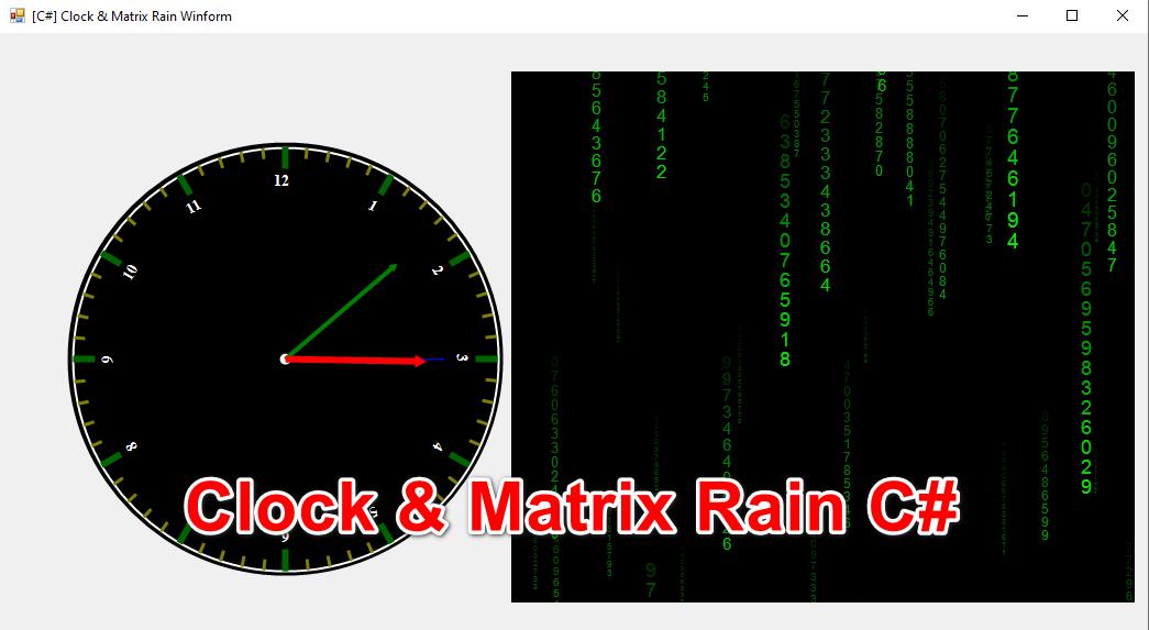 [C#] Chia sẻ source code đồng hồ clock và Matrix Rain trên Winform