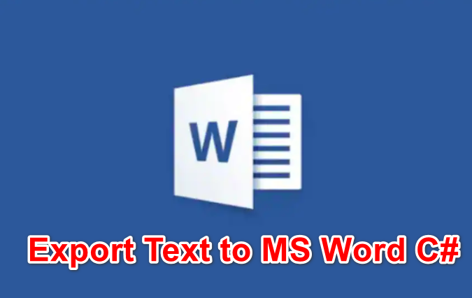 [C#] Hướng dẫn ghi string text file to Microsoft Office Word