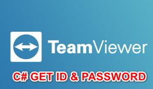 [C#] Hướng dẫn lấy thông tin Your ID và Password của Teamviewer Winform