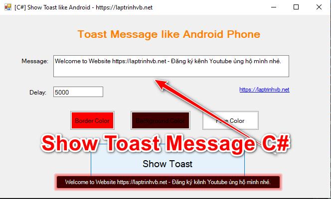 [C#] Hướng dẫn hiển thị thông báo Toast giống trên điện thoại Android
